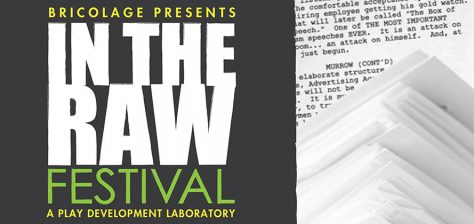 Bricolage presents In the Raw Festival, A Play Development Laboratory