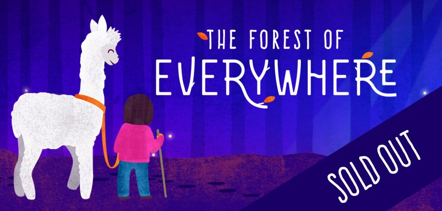 The Forest of Everywhere sold out