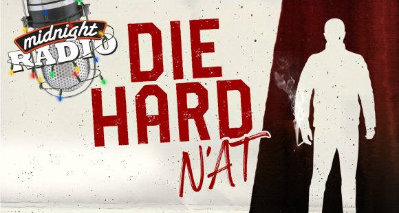 Midnight Radio's Die Hard N'at