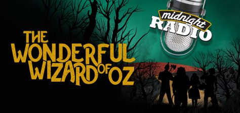 "Silhouetted figures of the Tin Man, Cowardly Lion, Dorothy, and Scarecrow stare down the Yellow Brick Road. In the distance, we see a poppy field against an emerald sky. Text reads: ""Midnight Radio: The Wonderful Wizard of Oz""."
