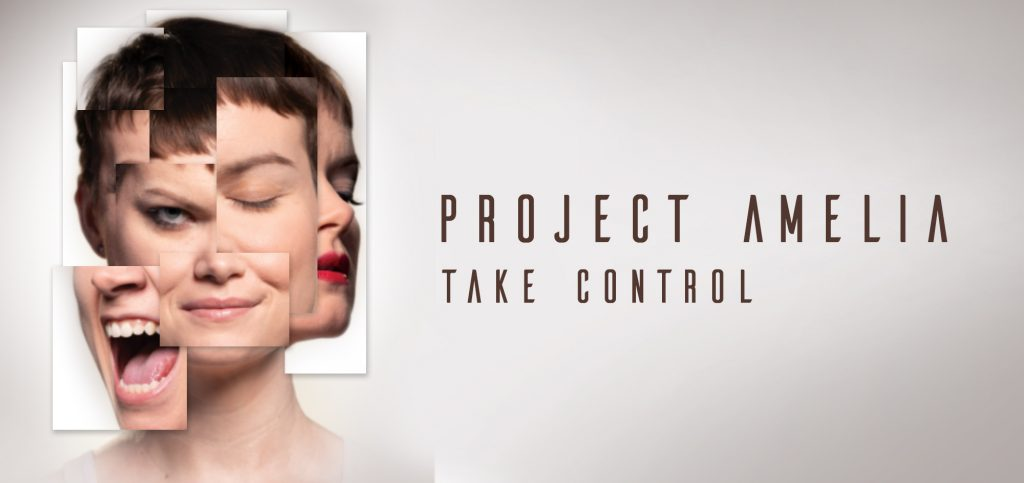 a woman's face is split into several emotions - frustration, peace, satisfaction, and dangerous. Project Amelia: Take Control