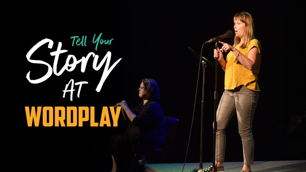 Tell your story at Wordplay